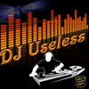 DJ Useless